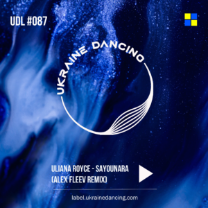 Uliana Royce – Sayounara (Alex Fleev Remix)
