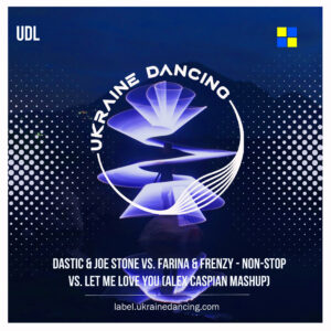 Dastic & Joe Stone vs. Farina & Frenzy – Non-Stop vs. Let Me Love You (Alex Caspian Mashup)